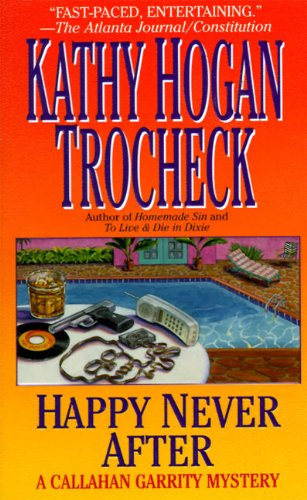 Happy Never After : A Callahan Garrity Mystery