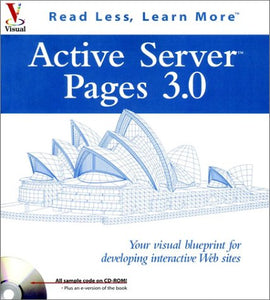 Active Server Pages 3.0: Your visual blueprintfor developing interactive Web sites (Visual (Software))