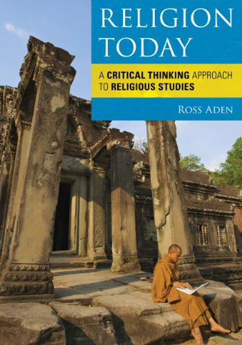 Religion Today: A Critical Thinking Approach to Religious Studies