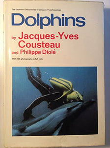 Dolphins (The Undersea discoveries of Jacques-Yves Cousteau) (English and French Edition)