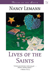 Lives of the Saints: A Novel (Voices of the South)