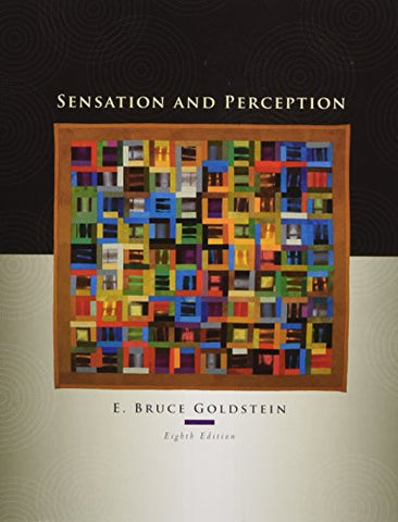 Sensation And Perception, 8Th Edition