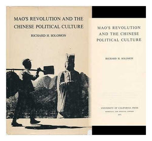 Mao's Revolution and the Chinese Political Culture (Michigan Studies on China)