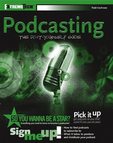 Podcasting: Do-It-Yourself Guide