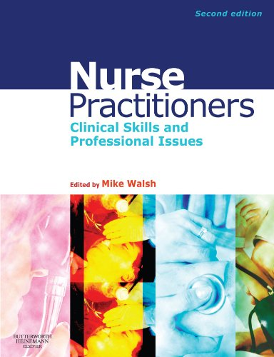 Nurse Practitioners: Clinical Skill and Professional Issues