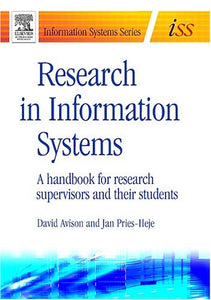 Research in Information Systems: A Handbook for Research Supervisors and their Students (Butterworth-Heinemann Information Systems)