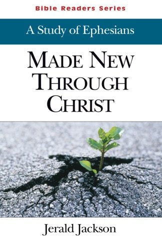 Made New Through Christ Student: A Study of Ephesians (Bible Readers Series)