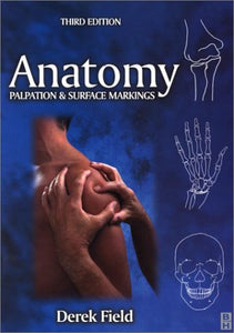 Anatomy, Palpation and Surface Markings: Palpation and Surface Markings, 3e