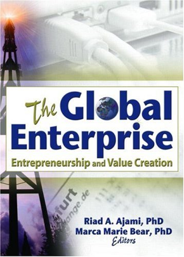 The Global Enterprise: Entrepreneurship and Value Creation