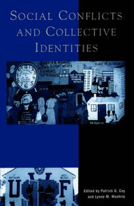 Social Conflicts and Collective Identities