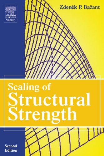 Scaling of Structural Strength, Second Edition