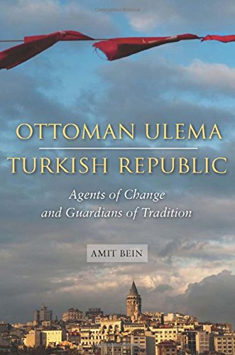 Ottoman Ulema, Turkish Republic: Agents of Change and Guardians of Tradition