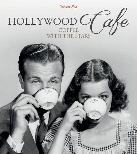 Hollywood Caf: Coffee With The Stars