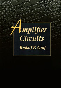 Amplifier Circuits (Newnes Circuit Series)