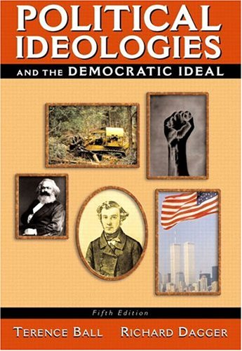 Political Ideologies And The Democratic Ideal, Fifth Edition