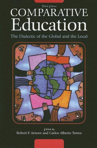 Comparative Education: The Dialectic of the Global and the Local