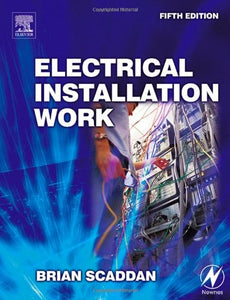 Electrical Installation Work, Fifth Edition