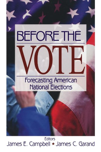 Before the Vote: Forecasting American National Elections