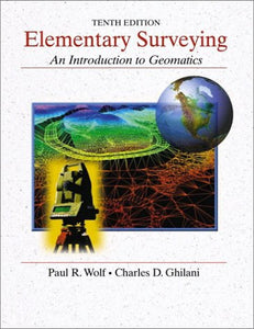 Elementary Surveying: An Introduction To Geomatics, 10Th Edition