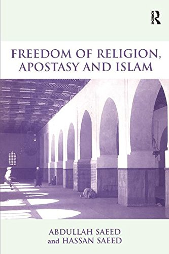 Freedom of Religion, Apostasy and Islam