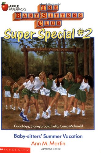 The Baby-Sitters Club: Super Special, No. 2