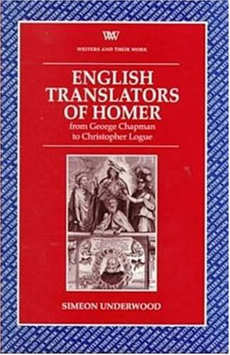 English Translators Homer (Writers and Their Work (Paperback))