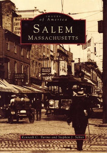 Salem, Massachusetts (Images of America (Arcadia Publishing))