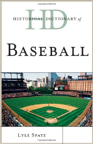 Historical Dictionary of Baseball (Historical Dictionaries of Sports)