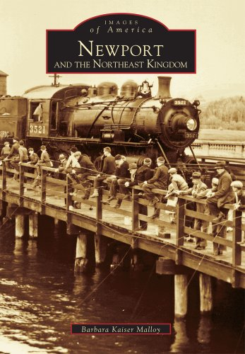 Newport and the Northeast Kingdom (VT) (Images of America)