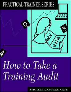 How to Take a Training Audit (Practical Trainer)