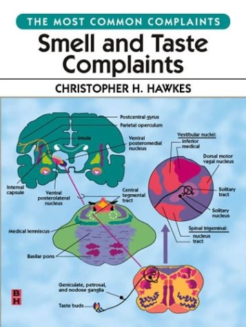 Smell and Taste Complaints: The Most Common Complaints Series, 1e