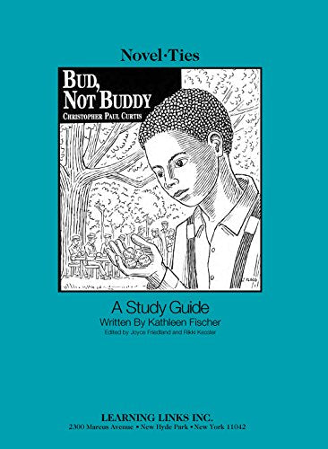 Bud, Not Buddy: Novel-Ties Study Guide