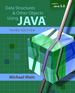 Data Structures And Other Objects Using Java (3Rd Edition)