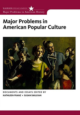 Major Problems In American Popular Culture (Major Problems In American History Series)