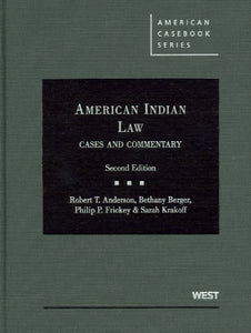 American Indian Law, Cases And Commentary, 2D (American Casebook) (American Casebook Series)