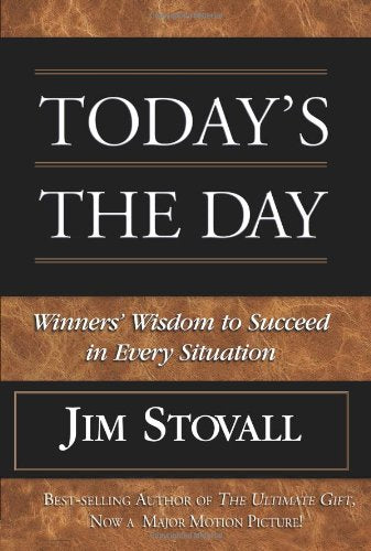 Today's the Day!: Winner's Wisdom to Succeed in Every Situation