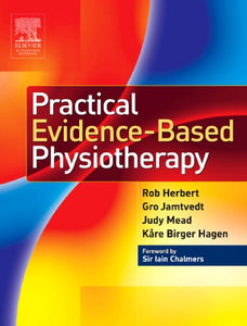 Practical Evidence-Based Physiotherapy, 1e