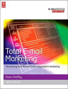 Total E-mail Marketing (Emarketing Essentials)