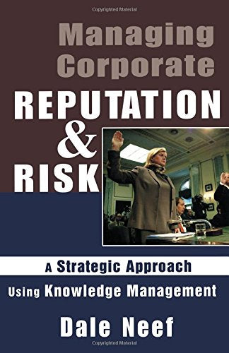 Managing Corporate Reputation and Risk