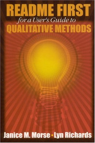 README FIRST for a Users Guide to Qualitative Methods