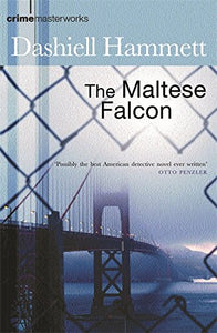 The Maltese Falcon (Crime Masterworks)