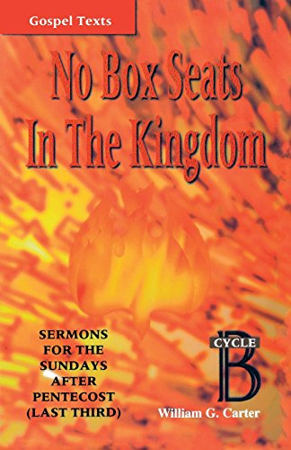 No Box Seats In The Kingdom (Gospel Sermon Series, Cycle B)