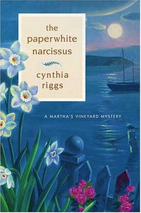 The Paperwhite Narcissus (Martha's Vineyard Mysteries)