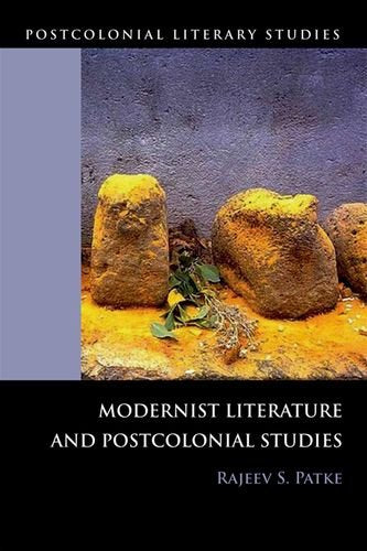 Modernist Literature and Postcolonial Studies (Postcolonial Literary Studies (Paperback))