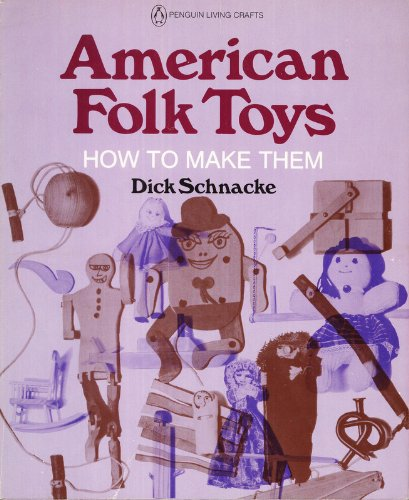 American Folk Toys: How to Make Them