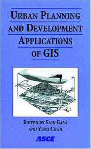 Urban Planning and Development Applications of GIS