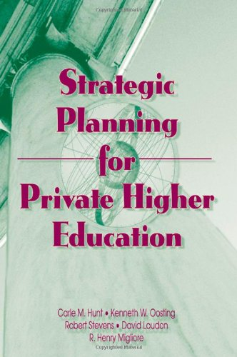 Strategic Planning for Private Higher Education (Haworth Marketing Resources)
