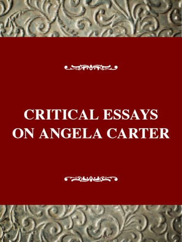Critical Essays on Angela Carter