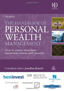 Handbook of Personal Wealth Management: How to Ensure Maximum Investment Returns with Security