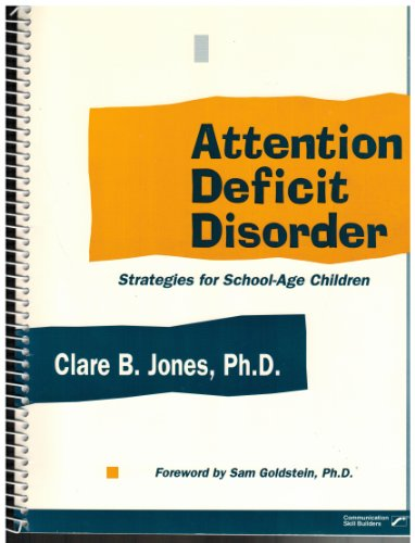 Attention Deficit Disorder: Strategies for School-Age Children